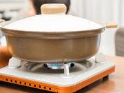 鍋の季節に大活躍、カセットコンロの危ない使い方とは?