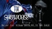 TOC、1stアルバム『SHOWCASE』の全曲試聴トレイラー公開