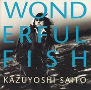 『WONDERFUL FISH』に見る今も変わらない、斉藤和義のロックアーティストとしてのスタンス