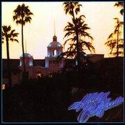 爆発的なセールスを記録したイーグルスの『ホテル・カリフォルニア』