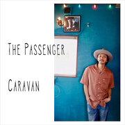Caravan、ニューアルバムの最後を飾る新曲「The Passenger」を先行配信